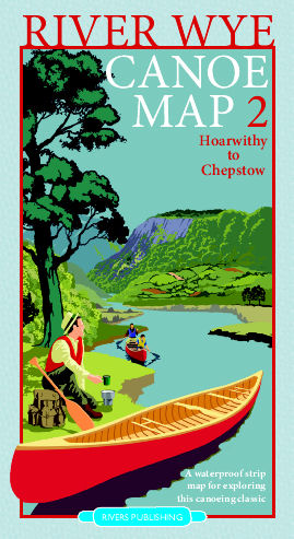 River Wye Canoe Map 2