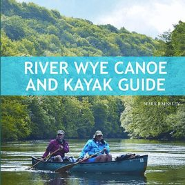 River Wye Canoe and Kayak Guide